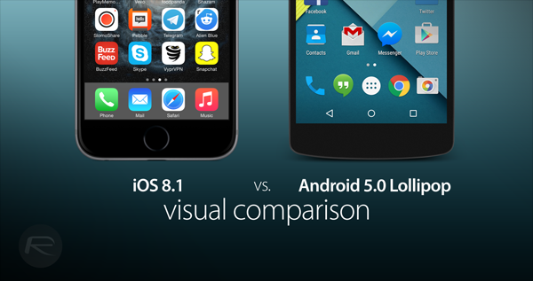 Visual Comparison of iOS 8.1 and Android 5.0 Lollipop
