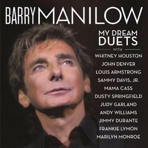 "Barry Manilow ""My Dream Duets"" Album Review"