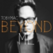 TobyMac Releases New Song