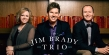 The Jim Brady Trio Debuts Their New Album and Single (Listen to the New Single Here)