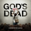 "Various Artists ""God's Not Dead: The Motion Picture Soundtrack"" Review"