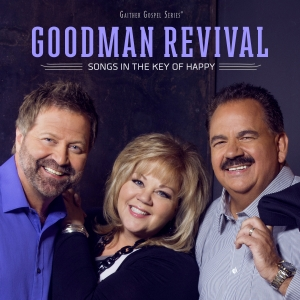 "Goodman Revival ""Song in the Key of Happy"" Album Review"
