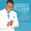 Charles Jenkins and Fellowship Chicago Nab Billboard Gospel Album's Top Spot
