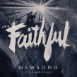 "NewSong ""Faithful"" Album Review"