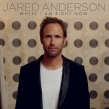 Jared Anderson Talks About His New Song and EP