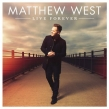 "Matthew West ""Live Forever"" Album Review"