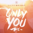 """Shinebright """"Only You"""" EP Review"""