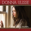 "Donna Ulisse ""Hard Cry Moon"" Album Review"