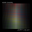 "Hope Chapel ""Whatever May Come"" Album Review"