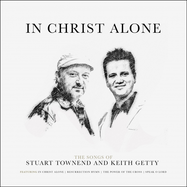 Stuart Townend and Keith Getty
