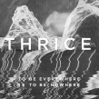 Thrice's New Album is #1 on Three Charts