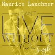 Actor Maurice Lauchner Releases His New Single,