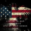 Our Favorite 4th of July Christian Songs