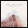 Highlands Worship Releases