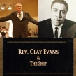 The Stellar Awards Honor  Reverend Clay Evans
