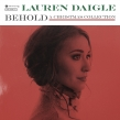 "Lauren Daigle ""Behold"" Album Review"
