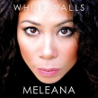 "Meleana ""White Walls"" Album Review"