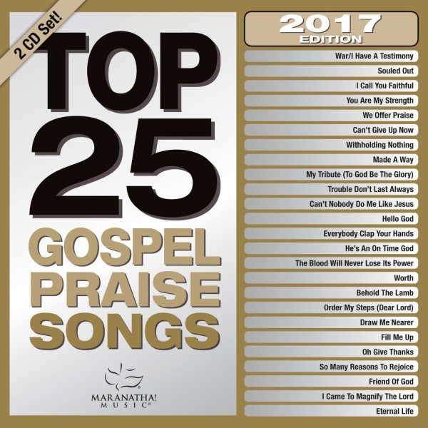 Maranatha! Music: Top 25 Praise Songs, 2017 Edition