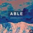 "NewSpring Worship ""Able"" Album Review"