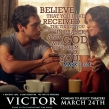 Based on the Inspiring True Story, VICTOR to Release in Select Theaters March 24.
