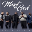 Contemporary Quartet Group MEANT BY GOD Announce Forthcoming Debut Single Release