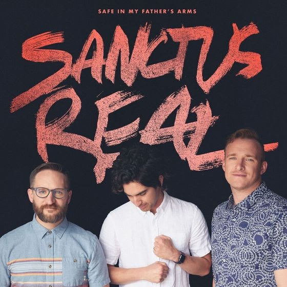 Sanctus Real Safe in my father's arms