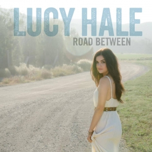 'Pretty Little Liars' Star Lucy Hale Debut Album 'Road Between' Cover Art and Tracklist Revealed, See Here (VIDEO)