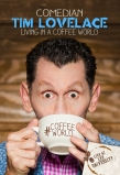 Tim Lovelace on Coffee, Comedy, Bullying & His New Album