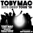 "TobyMac's Popular ""HITS DEEP Tour"" To Return To 29 Arenas In Early 2018"