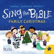Randall Goodgame Presents 'Sing The Bible Family Christmas' October 20th