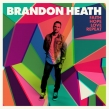 "Brandon Heath ""Faith Hope Love Repeat"" Album Review"
