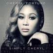 "Cheryl Fortune is Celebrating New Album ""Simply Cheryl"" with a Special Album Listening Party"