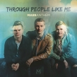 Mass Anthem To Release Debut Album, 'Through People Like Me' January 19