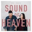 Brad + Rebekah's Sound Of Heaven Releases Today
