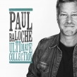 "Paul Baloche ""Ultimate Collection"" Album Review"