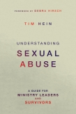Author Tim Hein Offers Practical Advice of How to Minister to Those Who Are Sexual Abused
