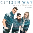 Citizen Way Makes A Splash With New Song
