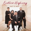Endless Highway On their New Name & their New Album