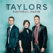 "The Taylors ""Faithful Again"" Album Review"