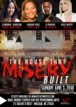 LaShun Pace, Keke Wyatt & Le'Andria Johnson Star in the New Musical Stage-Play, 'The House That Misery Built