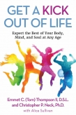 Dr. Emmet C. (Tom) Thompson II Goes Digital with Kindle Release of 'Get a Kick Out of Life'