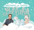 "Michael W. Smith ""Lullaby"" Album Review"