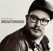 Jesus Culture's Chris McClarney's New Album BREAKTHROUGH Releases June 15