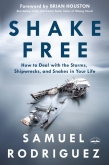 Author Samuel Rodriguez  Offers Direction on How to Shake Free from Life's Obstacles