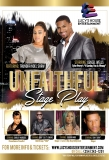 The Unfaithful Stage-Play Tour Features Shirley Murdock, Denzel Wells, Teairra Mari, Silk & Gary 'Lil G' Jenkins