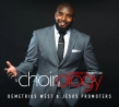 Demetrius West & Jesus Promoters' New Album 'Choirology: The Study of Choir Music' is Available Now