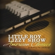 The Little Roy & Lizzy Show Release New Album