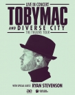 TobyMac and his DiverseCity Band Embark on a New Tour with Ryan Stevenson