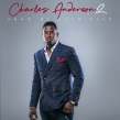 Charles Anderson Releases the Myron Butler-Produced Single