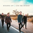 "Building 429 to Release New Album ""Live The Journey"""